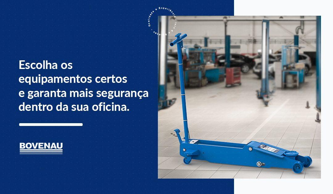Escolha os equipamentos certos e garanta mais segurança dentro da sua oficina
